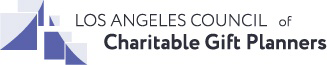 Los Angeles Council of Charitable Gift Planners
